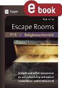 Cover-Bild zu Escape Rooms für den Religionsunterricht 5-10 (eBook) von Sigg, Stephan