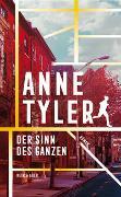 Cover-Bild zu Der Sinn des Ganzen von Tyler, Anne