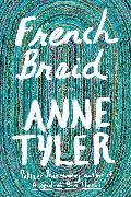 Cover-Bild zu French Braid von Tyler, Anne