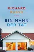 Cover-Bild zu Ein Mann der Tat von Russo, Richard