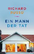 Cover-Bild zu Ein Mann der Tat (eBook) von Russo, Richard