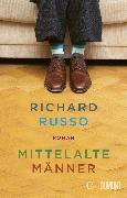 Cover-Bild zu Mittelalte Männer (eBook) von Russo, Richard