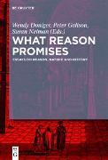 Cover-Bild zu What Reason Promises (eBook) von Galison, Peter (Hrsg.)