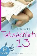 Cover-Bild zu Tatsächlich 13 (eBook) von Abidi, Heike