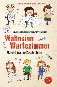 Cover-Bild zu Wahnsinn Wartezimmer (eBook) von Abidi, Heike