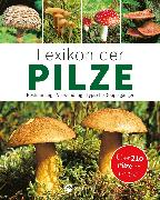 Cover-Bild zu Lexikon der Pilze: Bestimmung, Verwendung, typische Doppelgänger (eBook) von Kothe, Hans W.