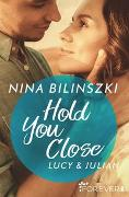 Cover-Bild zu Hold You Close von Bilinszki, Nina
