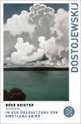 Cover-Bild zu Böse Geister von Dostojewskij, Fjodor