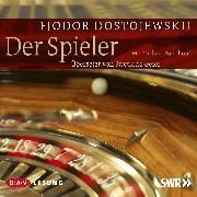 Cover-Bild zu Der Spieler (Audio Download) von Dostojewskij, Fjodor
