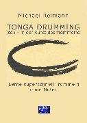 Cover-Bild zu Tonga Drumming - Zen in der Kunst des Trommelns (eBook) von Reimann, Michael