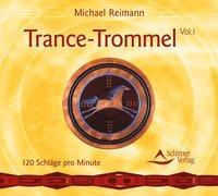 Cover-Bild zu Trance Trommeln - Volume 1 von Reimann, Michael