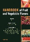Cover-Bild zu Handbook of Fruit and Vegetable Flavors (eBook) von Hui, Y. H. (Hrsg.)