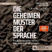 Cover-Bild zu Die geheimen Muster der Sprache (Audio Download) von Martin, Leo