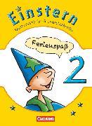 Cover-Bild zu Einstern, Mathematik, Zu allen Ausgaben, Band 2, Ferienspaß mit Einstern, Arbeitsheft von Bauer, Roland