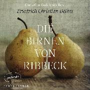 Cover-Bild zu Die Birnen von Ribbeck (Ungekürzte Lesung) (Audio Download) von Delius, Friedrich Christian