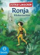 Cover-Bild zu Ronja Räubertochter (eBook) von Lindgren, Astrid