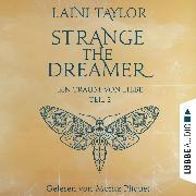 Cover-Bild zu Ein Traum von Liebe - Strange the Dreamer, Teil 2 (Ungekürzt) (Audio Download) von Taylor, Laini
