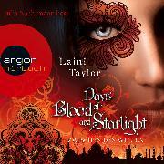 Cover-Bild zu Days of Blood and Starlight - Zwischen den Welten (Audio Download) von Taylor, Laini