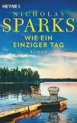 Cover-Bild zu Wie ein einziger Tag von Sparks, Nicholas