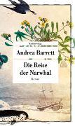 Cover-Bild zu Die Reise der Narwhal von Barrett, Andrea