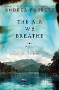 Cover-Bild zu The Air We Breathe von Barrett, Andrea