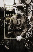 Cover-Bild zu La fiebre negra (eBook) von Barrett, Andrea