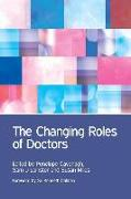 Cover-Bild zu The Changing Roles of Doctors von Cavenagh, Penny