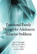 Cover-Bild zu Functional Family Therapy for Adolescent Behavior Problems von Alexander, James F.