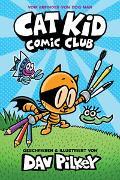 Cover-Bild zu Pilkey, Dav: Cat Kid Comic Club