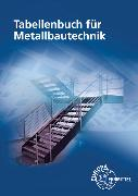 Cover-Bild zu Fehrmann, Michael: Tabellenbuch für Metallbautechnik