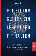 Cover-Bild zu Wie Sie Ihr Gehirn ein Leben lang fit halten (eBook) von Taki, Yasuyuki