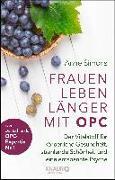 Cover-Bild zu Frauen leben länger mit OPC von Simons, Anne