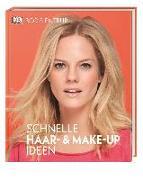 Cover-Bild zu Schnelle Haar- und Make-Up-Ideen von Entrup, Boris