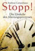 Cover-Bild zu Stopp! Die Umkehr des Alterungsprozesses von Campobasso, Andreas