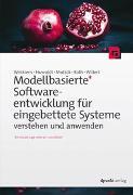 Cover-Bild zu Weilkiens, Tim: Modellbasierte Softwareentwicklung für eingebettete Systeme verstehen und anwenden