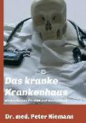 Cover-Bild zu Das kranke Krankenhaus von Niemann, Peter