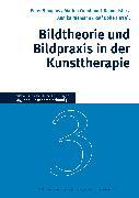 Cover-Bild zu Bildtheorie und Bildpraxis in der Kunsttherapie von Sinapius, Peter (Hrsg.)
