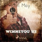 Cover-Bild zu Winnetou III (Ungekürzt) (Audio Download) von May, Karl