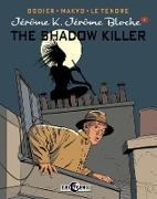 Cover-Bild zu Dodier, Alain: Jerome K. Jerome Bloche Vol. 1: The Shadow Killer