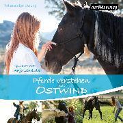 Cover-Bild zu Schmidt, Almut: Pferde verstehen mit Ostwind (Audio Download)