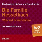 Cover-Bild zu Schmidt, Wolf: Die Familie Hesselbach - Willi auf Freiersfüßen (Audio Download)