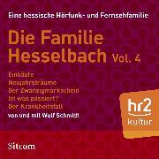 Cover-Bild zu Schmidt, Wolf: Die Familie Hesselbach Vol. 4 (Audio Download)