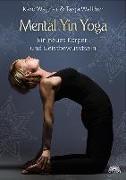 Cover-Bild zu Mental Yin Yoga von Wagner, Karo