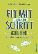 Cover-Bild zu Fit mit jedem Schritt von Roßmann, Markus
