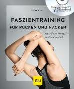 Cover-Bild zu Faszientraining für Rücken und Nacken (mit DVD) von Rieth, Stefan