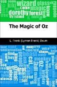 Cover-Bild zu Baum, L. Frank (Lyman Frank): Magic of Oz (eBook)
