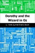Cover-Bild zu Baum, L. Frank (Lyman Frank): Dorothy and the Wizard in Oz (eBook)