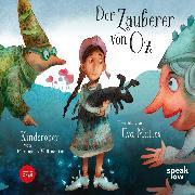Cover-Bild zu Baum, Lyman Frank: Der Zauberer von Oz - Kinderoper von Pierangelo Valtinoni (Audio Download)