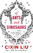 Cover-Bild zu Liu, Cixin: Of Ants and Dinosaurs