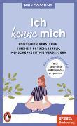 Cover-Bild zu Wellershoff, Marianne (Hrsg.): Ich kenne mich - - Emotionen verstehen, Kindheit entschlüsseln, Menschenkenntnis verbessern -